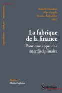 La fabrique de la finance