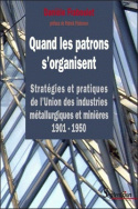 Quand les patrons s'organisent