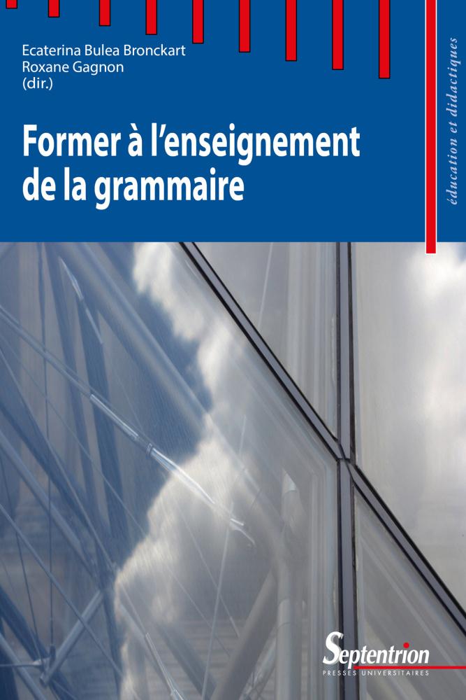 former a lenseignement de la grammaire education et didactiques