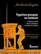 Figurines grecques en contexte