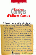 Lire les <i>Carnets</i> d'Albert Camus