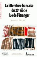 La littérature française du 20<sup>e</sup> siècle lue de l'étranger