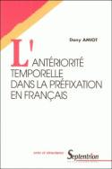 L'antériorité temporelle dans la préfixation en français