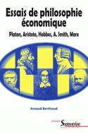 Essais de philosophie économique
