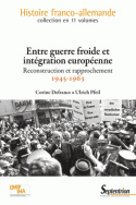 Entre guerre froide et intgration europenne
