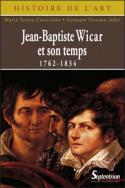 Jean-Baptiste Wicar et son temps 1762-1834