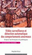 Vidéo-surveillance et détection automatique des comportements anormaux
