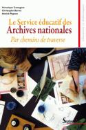 Le Service éducatif des Archives nationales